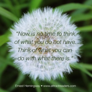 Think of what you can do with what there is